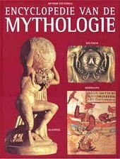 Encyclopedie van de mythologie : klassiek, Keltisch, Germaans