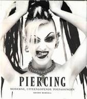 Piercing : moderne, uiteenlopende toepassingen