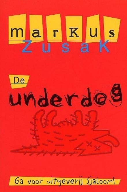 De underdog