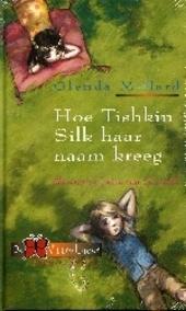 Hoe Tishkin Silk haar naam kreeg