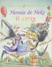 Hennie de heks is jarig