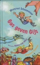 Gas geven Gijs