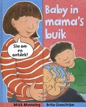 Baby in mama's buik!