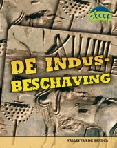 De Indus-beschaving : vallei van de handel