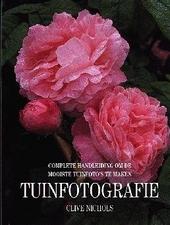 Tuinfotografie : complete handleiding om de mooiste tuinfoto's te maken