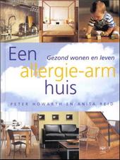 Een allergie-arm huis : gezond wonen en leven