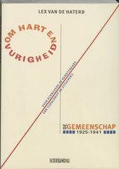 Om hart en vurigheid : over schrijvers/kunstenaars van tijdschrift/uitgeverij De Gemeenschap 1925-1941