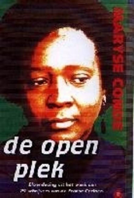 De open plek : de literatuur uit de Franse Cariben