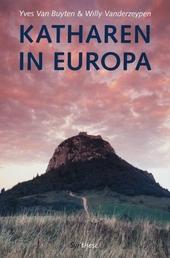 Katharen in Europa : een reis doorheen het katharisme