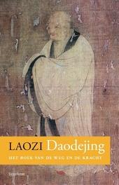 Daodejing : het boek van de weg en de kracht
