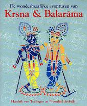 De wonderbaarlijke avonturen van Krsna en Balarama