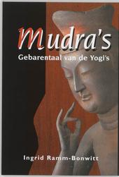 Mudra's : gebarentaal van de Yogi's
