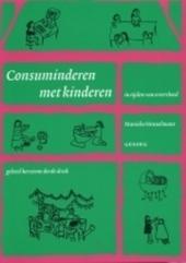 Consuminderen met kinderen in tijden van overvloed