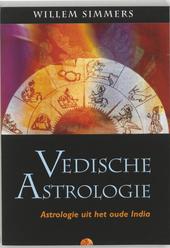 Vedische astrologie : astrologie uit het oude India