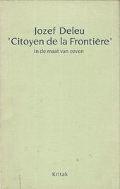 Citoyen de la frontière : in de maat van zeven