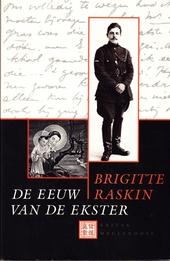 De eeuw van de ekster : een Belgisch levensverhaal