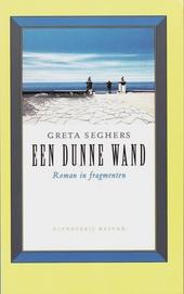Een dunne wand : roman in fragmenten