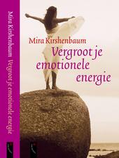 Vergroot je emotionele energie