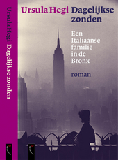 Dagelijkse zonden : een Italiaanse familie in de Bronx