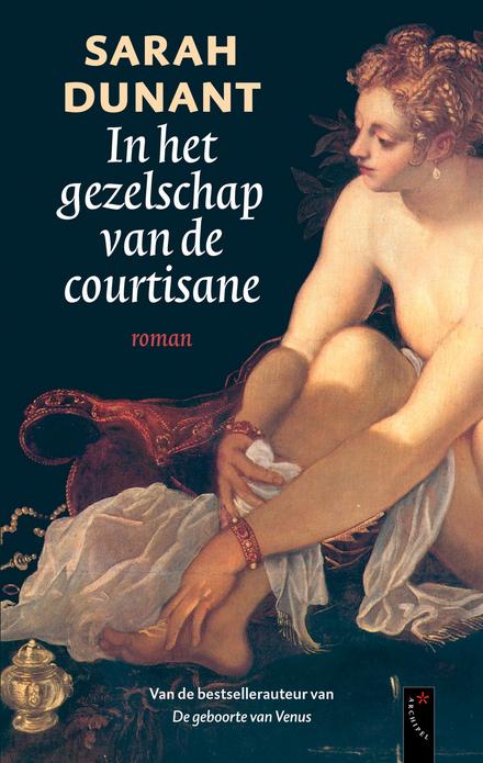 In het gezelschap van de courtisane - Een speciale vriendschap in Venetië