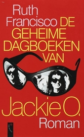 De geheime dagboeken van Jackie O. : roman