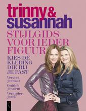 Trinny & Susannah : stijlgids voor ieder figuur : kies de kleding die bij je past