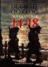 De grote oorlog : novellen over 14-18