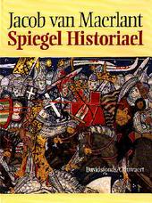 Jacob van Maerlant : Spiegel historiael : de miniaturen uit het handschrift Den Haag, Koninklijke Bibliotheek, KA X...