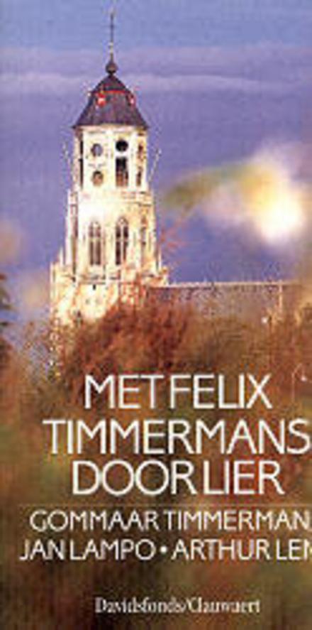Met Felix Timmermans door Lier