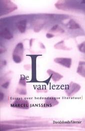 De L van lezen : essays over hedendaagse literatuur
