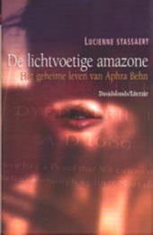 De lichtvoetige amazone : het geheime leven van Aphra Behn