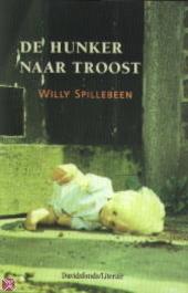 De hunker naar troost, of De ongestorven doden : twee korte romans, twee lange verhalen