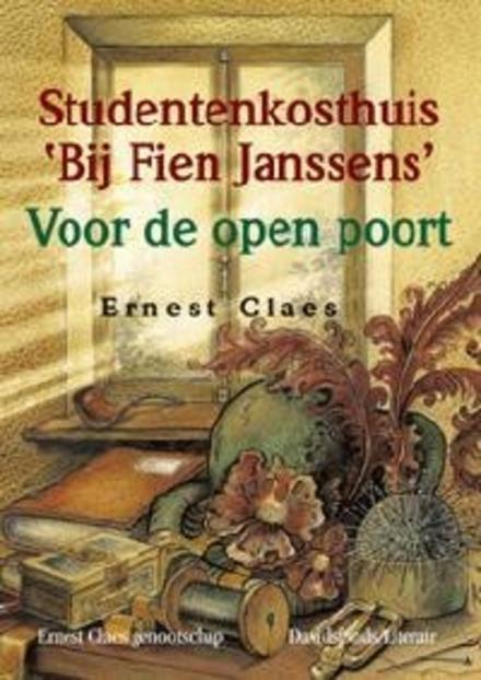 Studentenkosthuis Bij Fien Janssens ; Voor de open poort