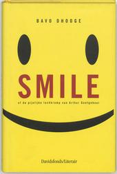 Smile, of De pijnlijke lachkramp van Arthur Goetgebuur
