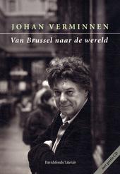 Van Brussel naar de wereld : herinneringen aan Brussel