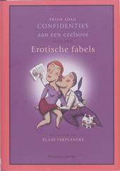 Confidenties aan een ezelsoor. Boek 3, Erotische fabels