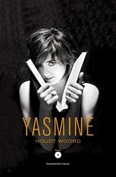 Yasmine houdt woord