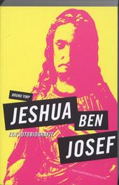 Jeshua ben Josef : een autobiografie