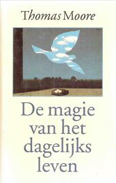 De magie van het dagelijks leven