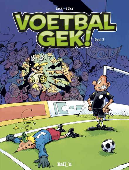 Voetbalgek!. 2