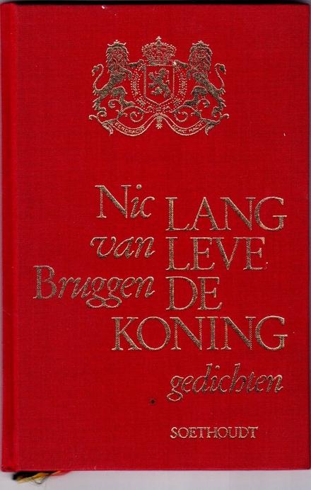 Lang leve de Koning : een portrettengalerij van Hunne Doorluchtige Hoogheden de Coburgs van België