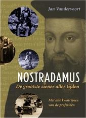 Nostradamus : de grootste ziener aller tijden : een introductie tot zijn leven, werk en profetieën