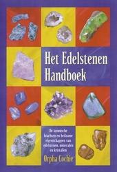Het edelstenen handboek : de kosmische krachten en heilzame eigenschappen van edelstenen, mineralen en kristallen