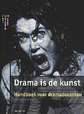 Drama is de kunst : handboek voor dramadocenten