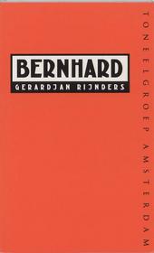 Bernhard : een constitutioneel koningsdrama