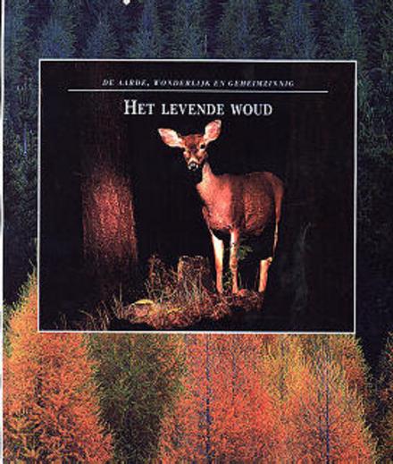 Het levende woud