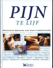 Pijn te lijf : praktische medische gids over pijnbestrijding