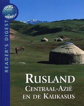 Rusland, Centraal-Azië en de Kaukasus