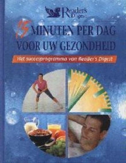 15 minuten per dag voor uw gezondheid