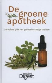 De groene apotheek : complete gids van geneeskrachtige kruiden